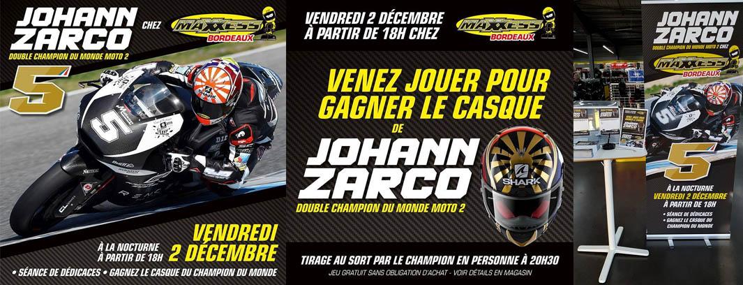 Johann Zarco Chez Maxxess Bordeaux Vendredi 2 Décembre !