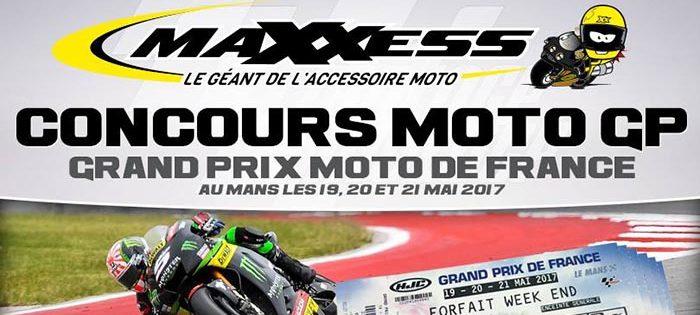 CONCOURS MAXXESS MotoGP De FRANCE 2017