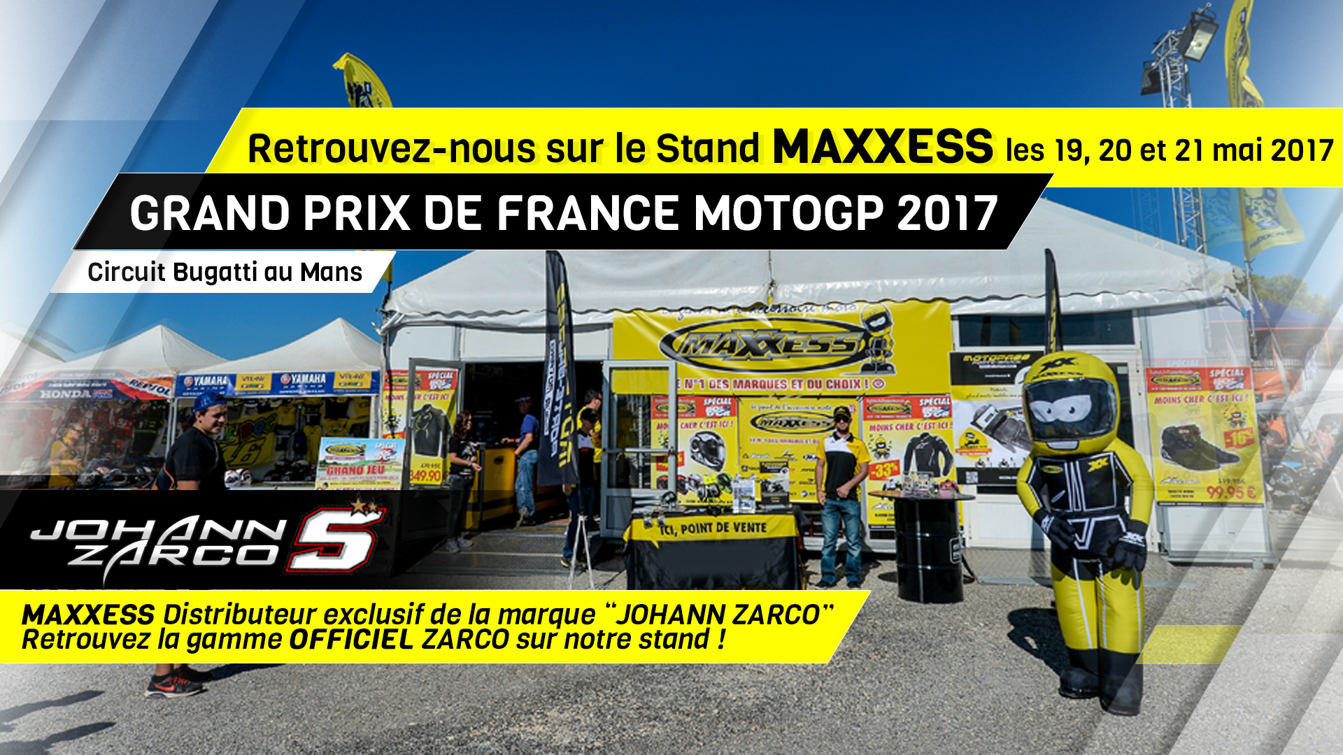 MAXXESS Au GRAND PRIX De France MotoGP 2017