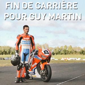 Fin de carrière Guy Martin