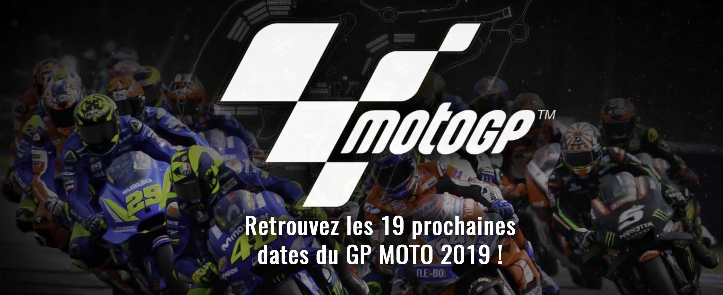 Calendrier Du Championnat Du Monde FIM MOTOGP 2019