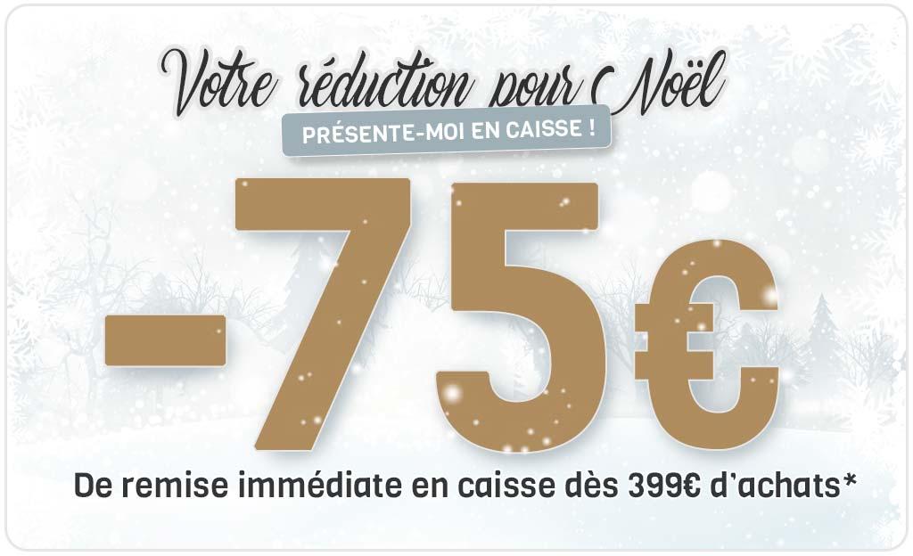 -75 € De Remise Immédiate En Caisse