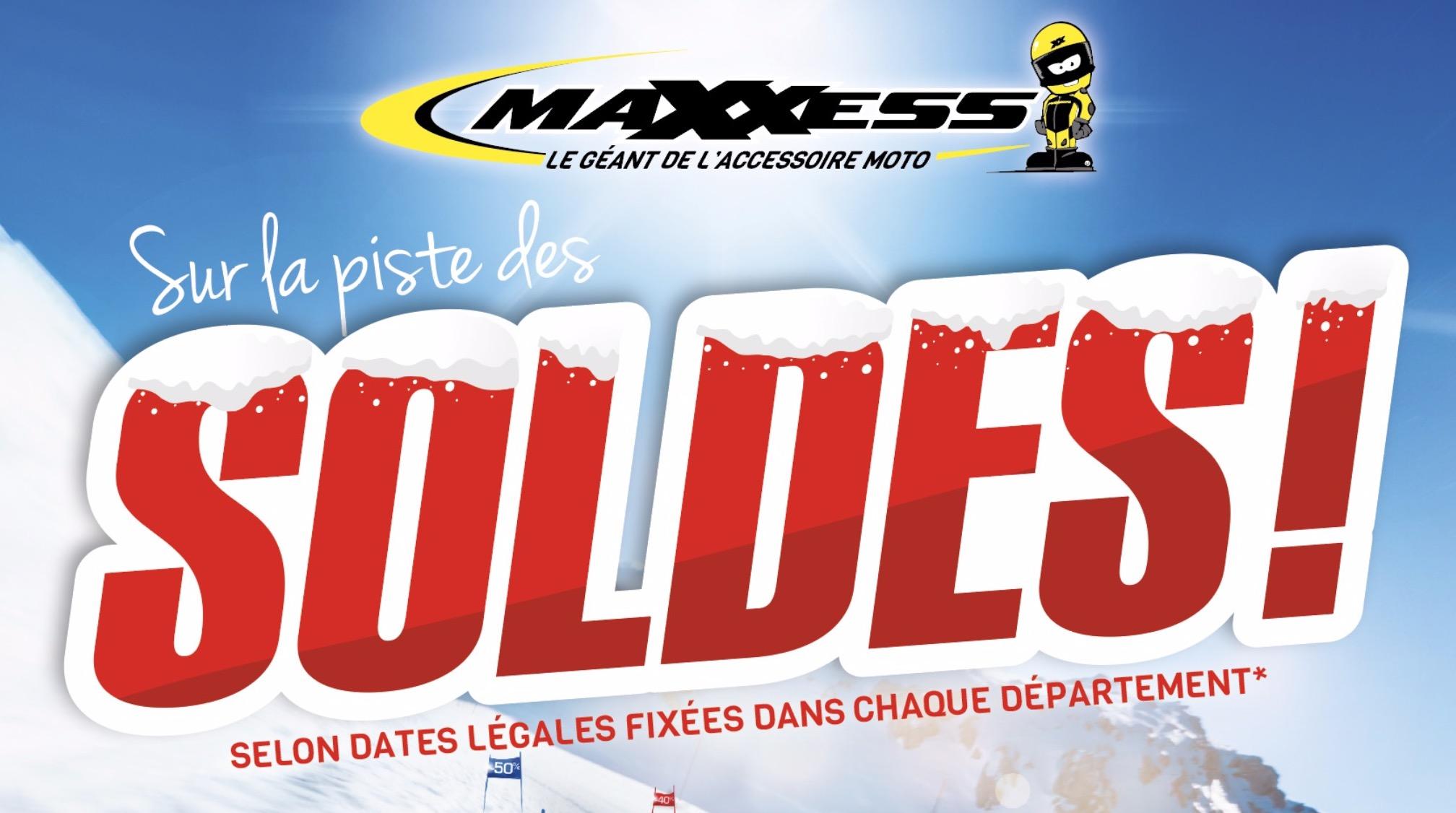 SOLDES D'hiver Chez MAXXESS !