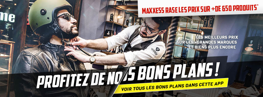 BONS PLANS MAXXESS
