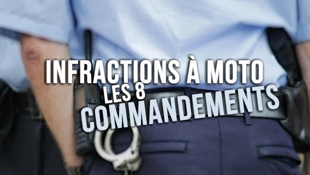 Infractions à Moto : Les 8 Commandements