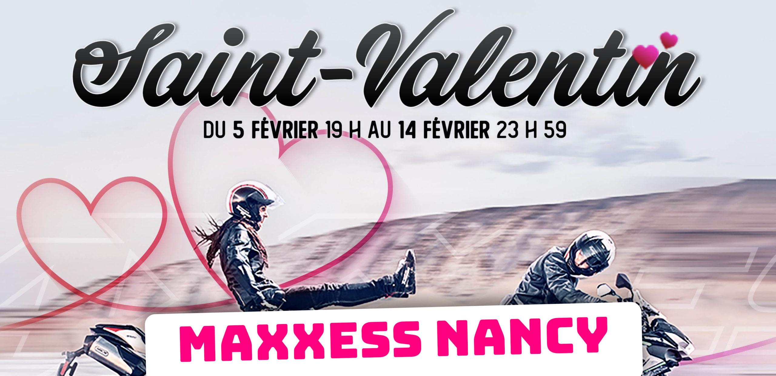 Nouvelles Collections 2021 / SAINT-VALENTIN Chez MAXXESS NANCY