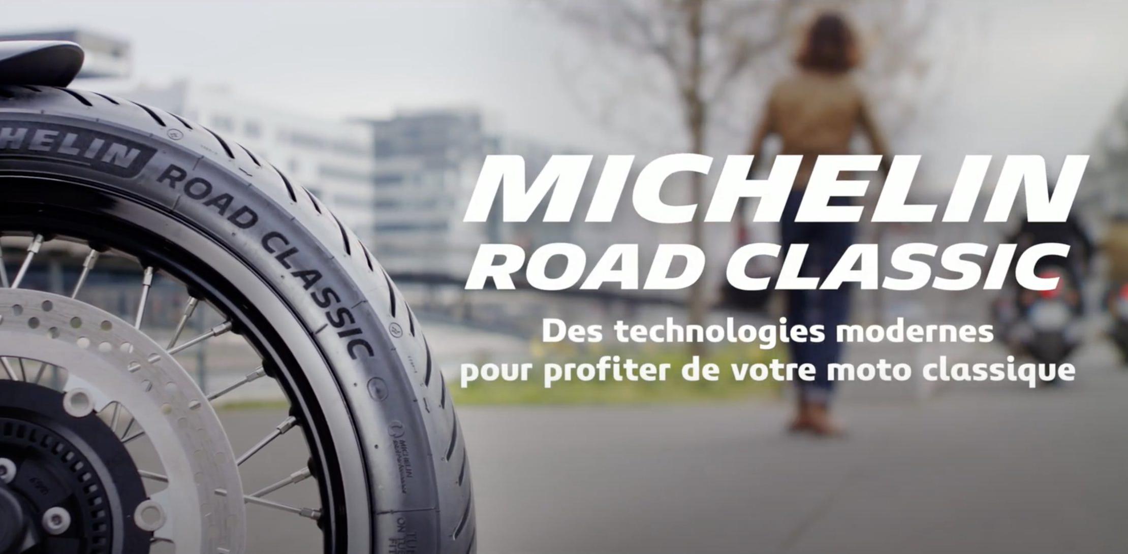 MICHELIN Road Classic, Une Stabilité Améliorée Et Plus De Grip !